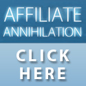 Affiliate Annihilation