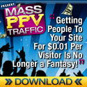 Mass PPV Traffic